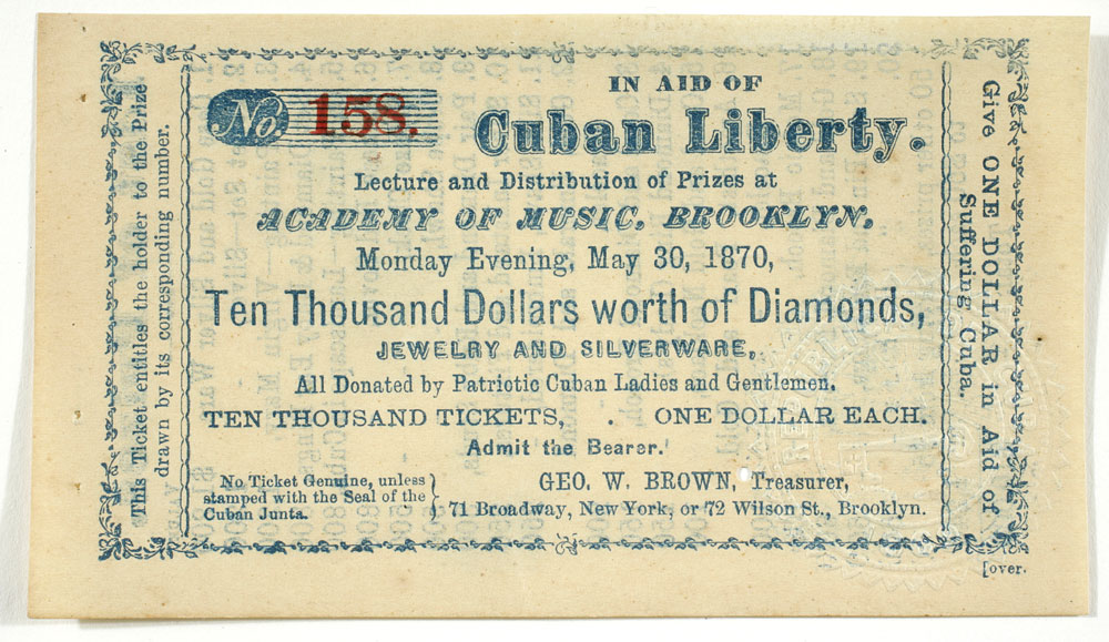 In Aid of Cuban Liberty Benefit Ticket, May 30, 1870. Emilio Cueto Collection, Washington D.C.